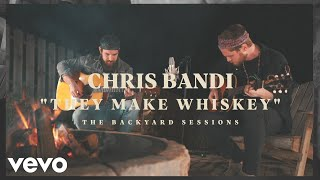 Смотреть клип Chris Bandi - They Make Whiskey
