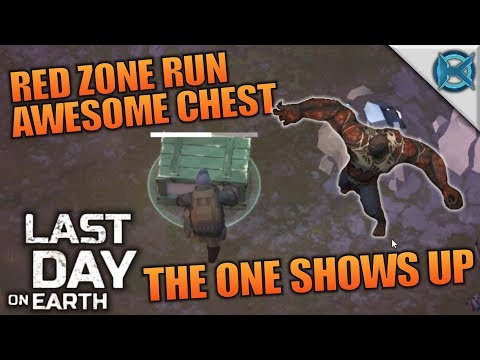 RED ZONE RUN AWESOME CHEST & THE ONE | Last Day on Earth: Survival | Let's Play Gameplay | S02E38