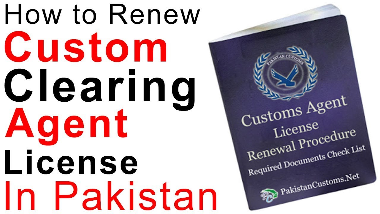 Custom Clearing Agent License Renewal Procedure (Customs Broker) -How To  Renew customs agent License