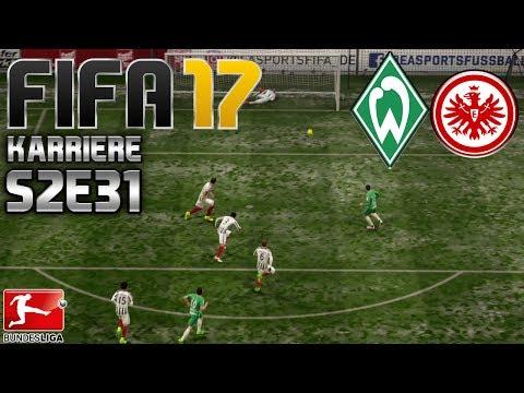 FIFA 17 KARRIERE ⚽️ S02E31 • 19. SPIELTAG: Werder Bremen vs. Frankfurt