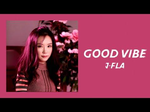 J.fla Good Vibe Lyrics Video