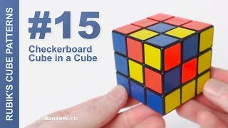 How to make Rubik's Cube Patterns #15: Checkerboard Cube in a Cube