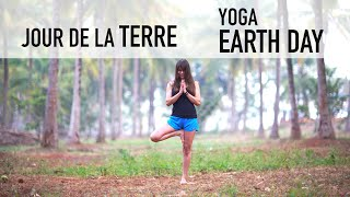 Yoga - Jour de la Terre - Earth Day #jourdelaterrechezsoi