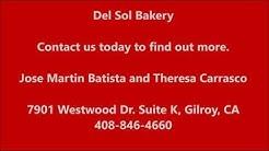 Wedding in Gilroy, CA - 408.846.4660 - Del Sol Bakery