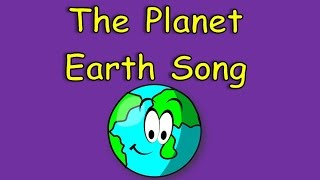 The Planet Earth Song | Planet Songs for Children | Earth Song for Kids | Silly School Songs