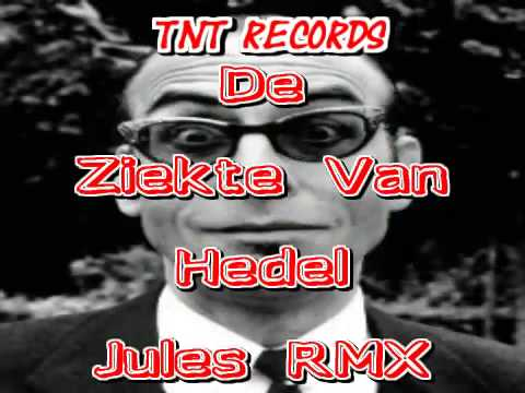 tnt records - de ziekte van hedel (julesrmx) - youtube