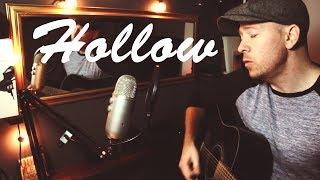 Breaking Benjamin - 'Hollow' (Acoustic Cover)