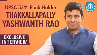 UPSC 531 Rank Holder Thakkallapally Yashwanth Rao Exclusive Interview | Dil Se with Anjali