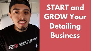 If You Want To START or GROW Your Detailing Business - I