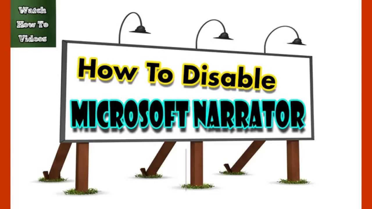 Communication on this topic: How to Turn Off the Microsoft Narrator , how-to-turn-off-the-microsoft-narrator/