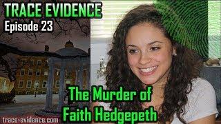 023 - The Murder of Faith Hedgepeth