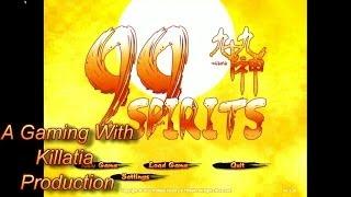 Gaming with Killatia 99 Spirits