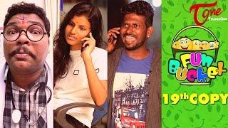 Fun Bucket | 19th Copy | Funny Videos | by Harsha Annavarapu