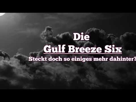 Die Gulf Breeze Six (Reupload)