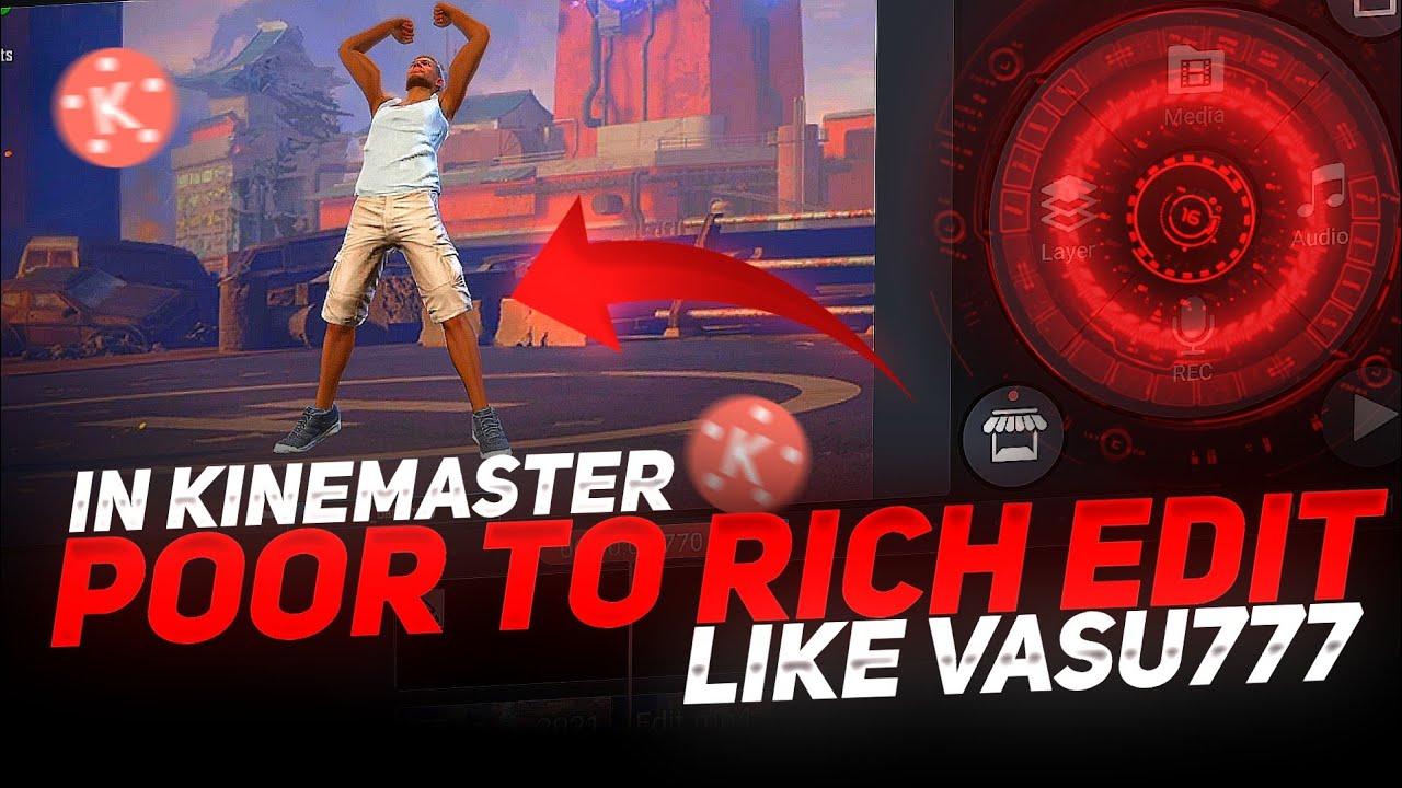 Poor To Rich Edit Like Vasu777 In Kinemaster    Baazigar Song Editing    Technical Raja