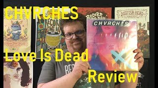 CHVRCHES Love Is Dead Review