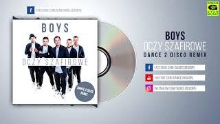 BOYS - Oczy szafirowe (Dance 2 Disco Remix 2018)