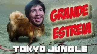 TOKYO JUNGLE #1 - Cão Mimado vira Predador!