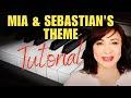 How to Play Mia and Sebastian's Theme La La Land - Easy/Advanced Piano Tutorial/Sheet Music