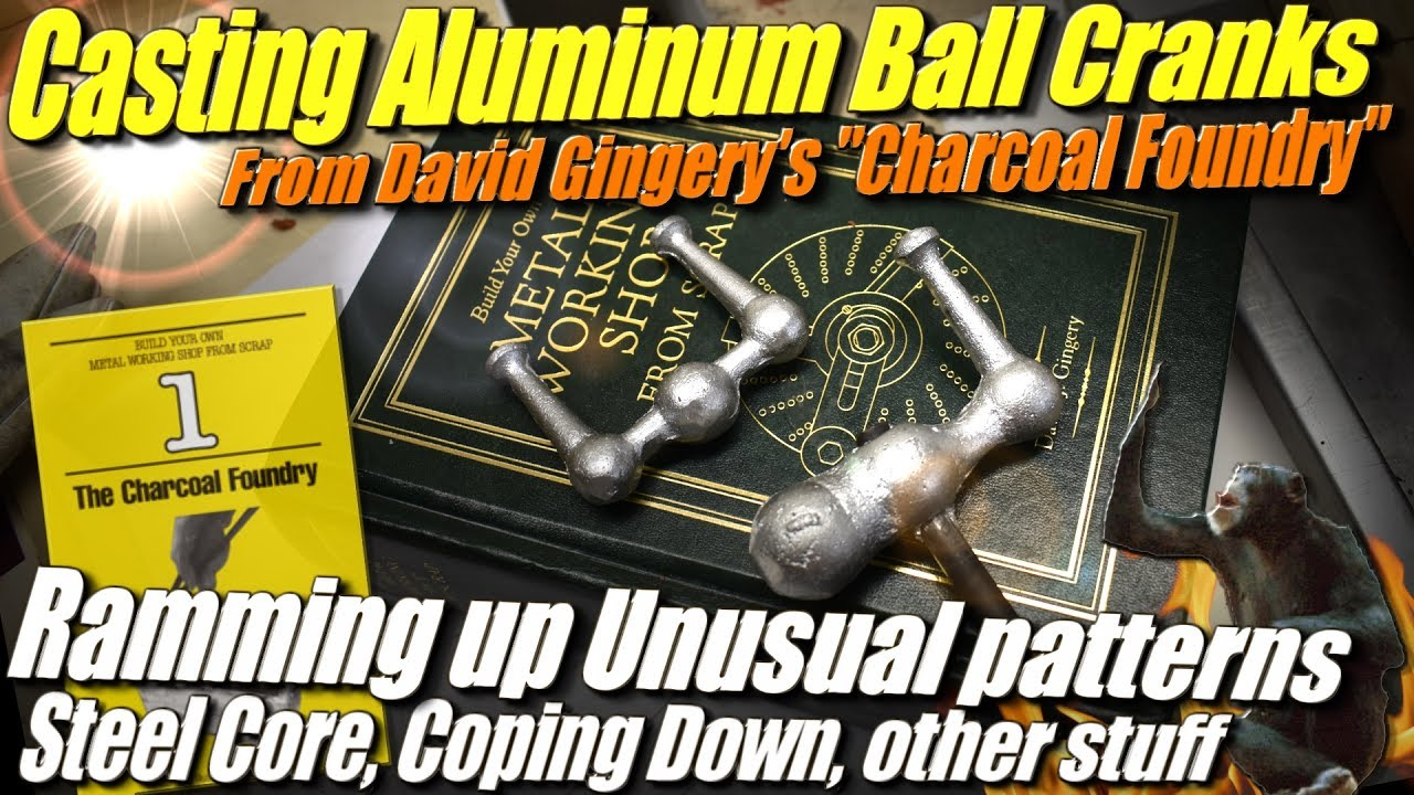 Sand casting aluminum ball cranks from david gingerys the charcoal sand casting aluminum ball cranks from david gingerys the charcoal foundry by coping down pauls garage solutioingenieria Images