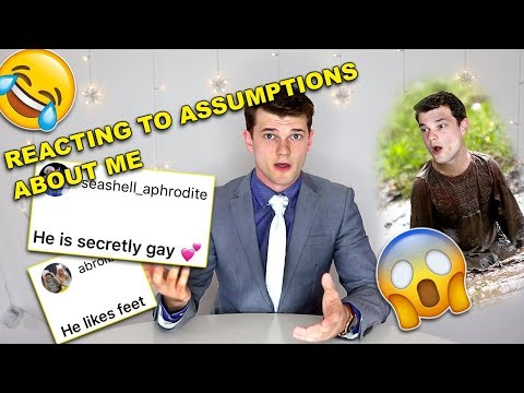 MY AUDIENCE THINKS IM GAY? REACTING TO SUBSCRIBER ASSUMPTIONS