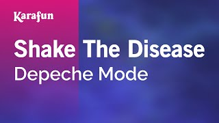 Karaoke Shake The Disease - Depeche Mode *