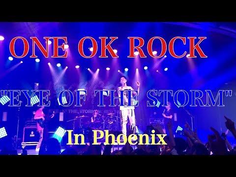 【ONE OK ROCK - EYE OF THE STORMに行ってきた In Phoenix 】