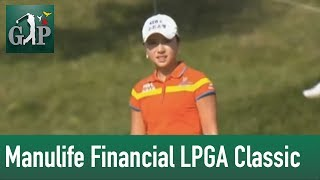 Finaltag der Manulife Financial LPGA Classic
