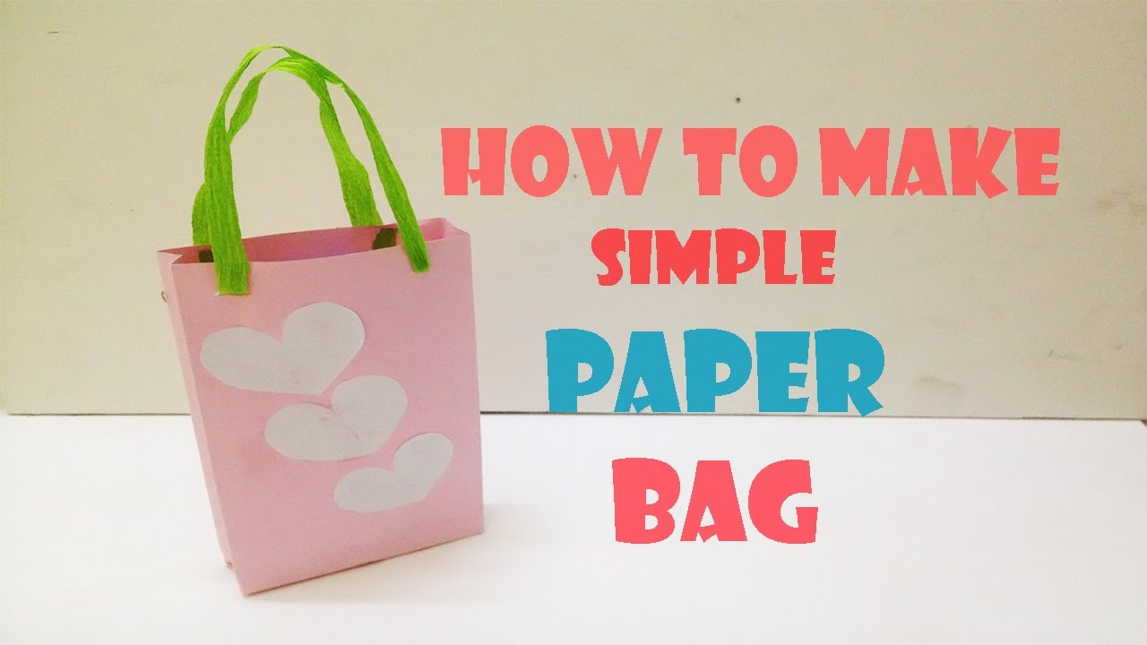 How To Make Simple Paper Bag Craft Tutorial