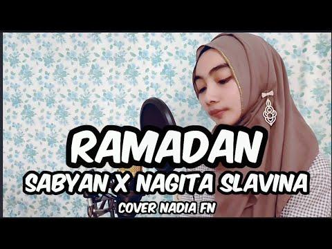 sabyan-x-nagita-slavina---ramadan-(cover-by-nadia-fn)