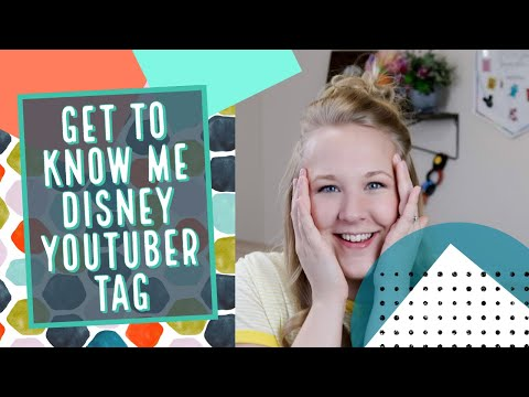 Get to Know Me Disney Youtuber Tag