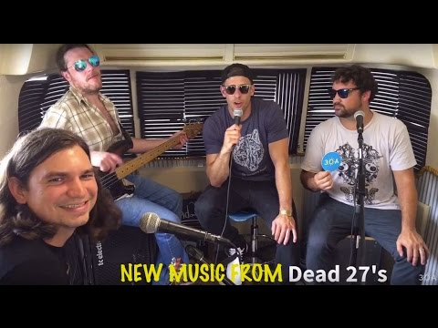 Dead 27s NEW MUSIC (30A Radio Airstream Session Gulf Place, FL)
