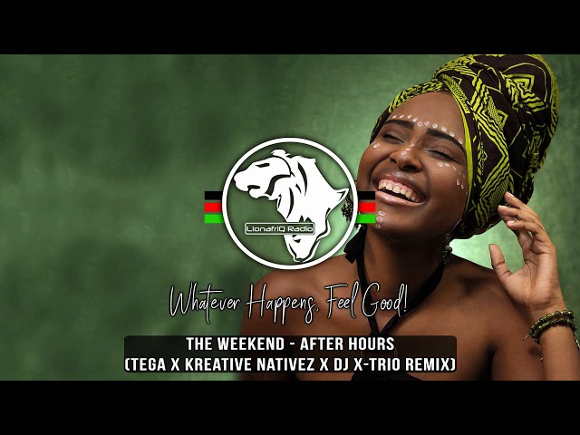 The Weeknd - After Hours (Tega x Kreative Nativez x Dj X-Trio Amapiano Remix)