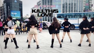 [KPOP IN PUBLIC CHALLENGE] BLACKPINK (블랙핑크)_Kill This Love Dance Cover By The One From Taiwan