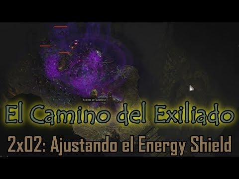 El camino del exiliado 2x02 - Ajustando el Energy Shield