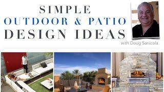 Simple Outdoor & Patio Design Ideas