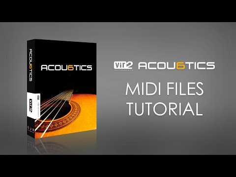 Acou6tics MIDI Files Tutorial