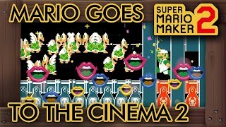 Super Mario Maker 2 - Mario Goes to the Cinema 2