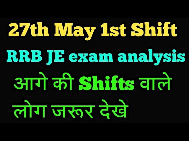 27th May 1st Shift RRB JE exam analysis|RRB JE exam analysis 27 May paper