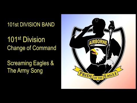 101st Division Change of Command, Screaming Eagles and Army Song 2017
