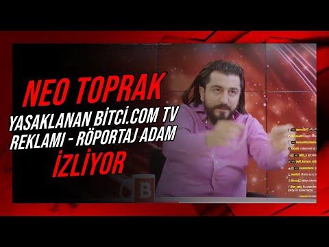 Neo Toprak -''YASAKLANAN BİTCİ.COM TV REKLAMI – Röportaj Adam'' İZLİYOR