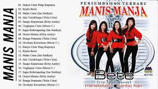[41.33 MB] MANIS MANJA GROUP FULL ALBUM - LAGU TEMBANG KENANGAN