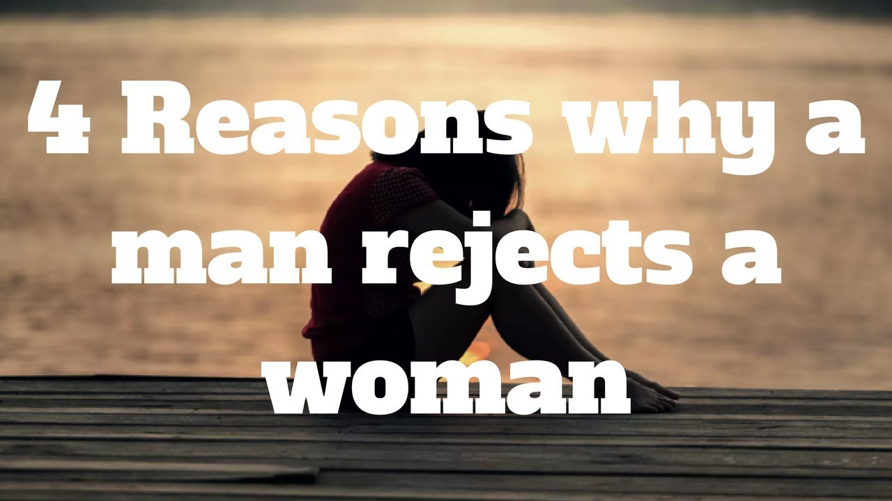 when a man rejects a woman