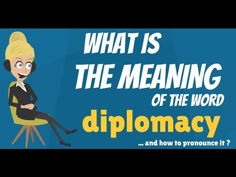 What is DIPLOMACY? What does DIPLOMACY mean? DIPLOMACY meaning - How to pronounce DIPLOMACY