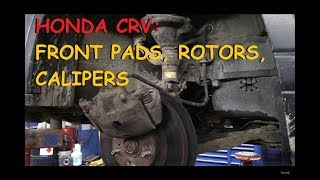 Honda CRV - Front Brake Pads, Rotors & Calipers Part IV