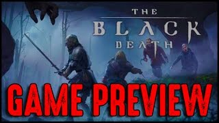 The Black Death - Upcoming Game Preview