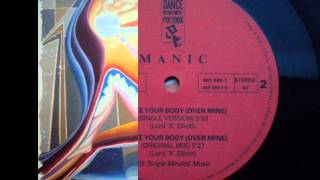 Manic  - Take Your Body (Over Mine) (Jel