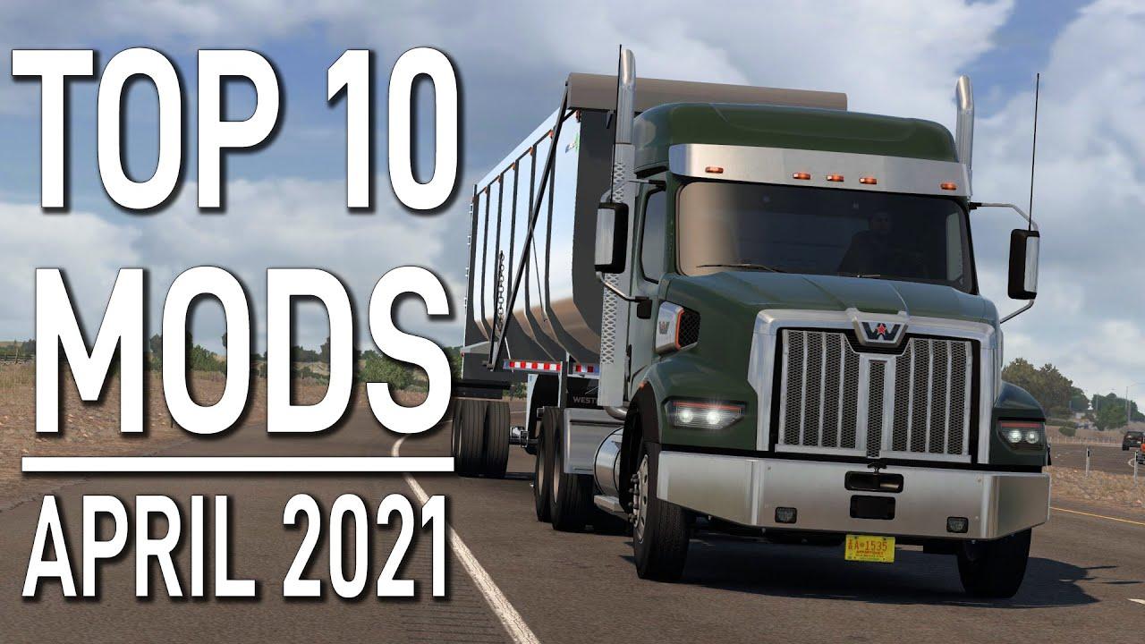 Download TOP 10 ATS MODS - APRIL 2021 | American Truck Simulator Mods.