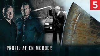 Jagten på øksemorderen | Profil af en morder | Kanal 5