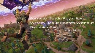 Fortnite Best System Requirements Without Graphics Card sur budget de jeu PC (fr) HindiMD CrazyForSurprise (CrazyForSurprise)